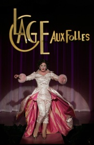 Jamison Stern as Zaza in Goodspeed Musicals' LA CAGE AUX FOLLES PHOTO: Diane Sobolewski